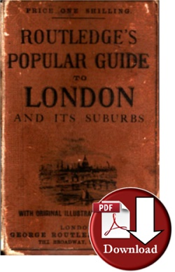 Routledge�s Popular Guide To London ca 1875
